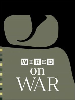 WIRED on War 2012