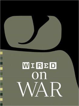 WIRED on War 2012
