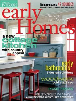 Old-House Interiors' Early Homes 2012