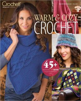 Crochet!'s Warm and Cozy Crochet 2012