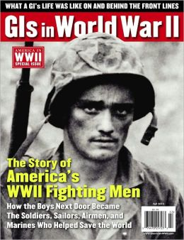 AMERICA IN WWII's GIs IN WORLD WAR II