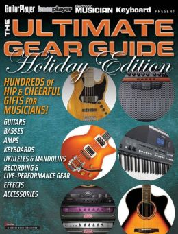 The Ultimate Gear Guide - Holiday Edition 2012