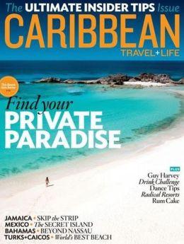 Caribbean Travel & Life - January and February 2013
