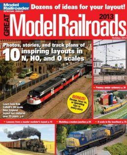 Model Railroader's Great Model Railroads 2013