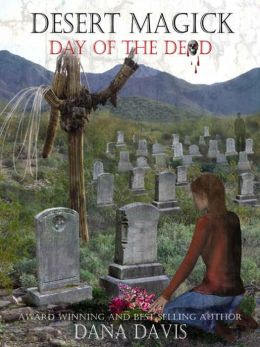 Desert Magick 3: Day of the Dead