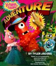 Book Cover Image. Title: Yo Gabba Gabba! Adventure!, Author: Tyler Jacobs