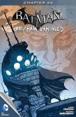 Batman: Arkham Unhinged #46 (NOOK Comics with Zoom View)