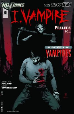 I, Vampire #6 (2011- ) (NOOK Comics with Zoom View)