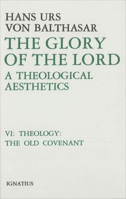 The Glory of the Lord, Vol. 6