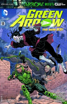 Green Arrow #13 (2011- ) (NOOK Comics with Zoom View)