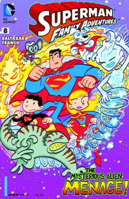 Superman Family Adventures #8 (2012- ) (NOOK Comics with Zoom View)