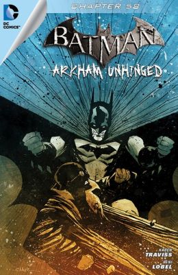 Batman: Arkham Unhinged #58 (NOOK Comics with Zoom View)