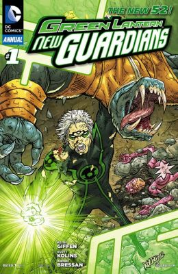 Green Lantern: New Guardians Annual #1 (2011- ) (NOOK Comics with Zoom View)