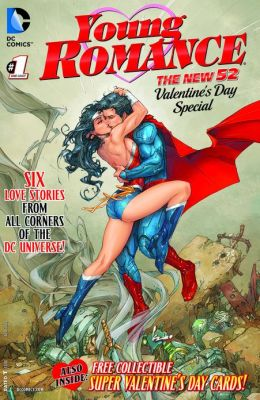 Young Romance: A New 52 St Valentine's Day Special #1