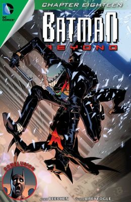 Batman Beyond #18 (2012- ) (NOOK Comics with Zoom View)