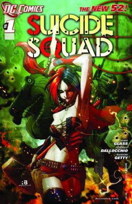 Suicide Squad (2011- ) #1 (NOOK Comic with Zoom View)