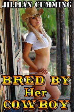 Bred by Her Cowboy (Virgin Breeding Sex Erotica)