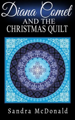 Diana Comet and the Christmas Quilt