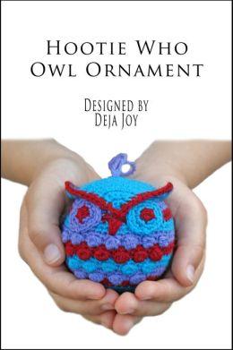 Hootie Who Owl Ornament Crochet Pattern