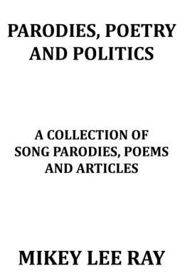 Parodies, Poetry and Politics