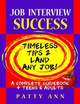 Job Interview Success: Skills to Land Your 1st Job