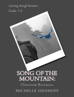 Song of the Mountain: Classroom Resources