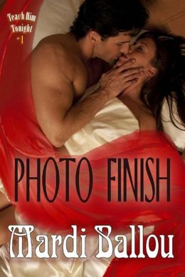 Photo Finish: Teach Him Tonight, Book #1