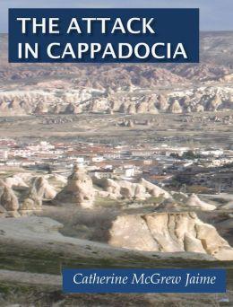 The Attack in Cappadocia