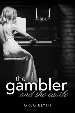 The Gambler and the Castle