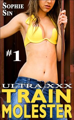 Ultra XXX: Train Molester #1