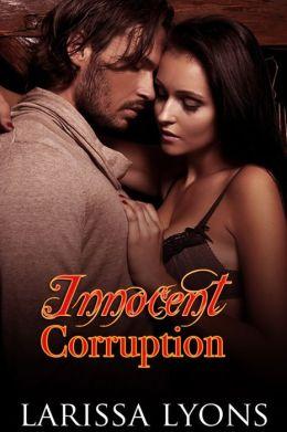 Innocent Corruption (short story erotica)