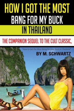 How I Got The Most Bang For My Buck in Thailand