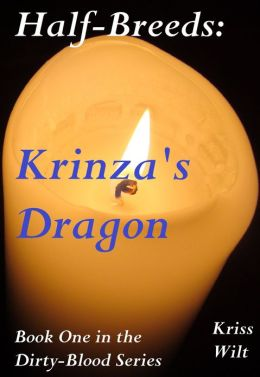 Half-Breeds: Krinza's Dragon