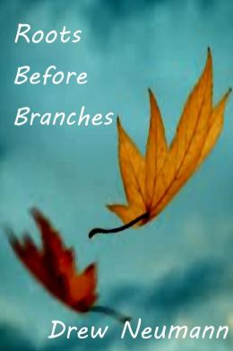 Roots Before Branches