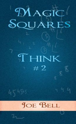 Think #2: Magic Squares