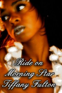 Ride on Morning Star