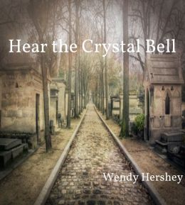 Hear the Crystal Bell