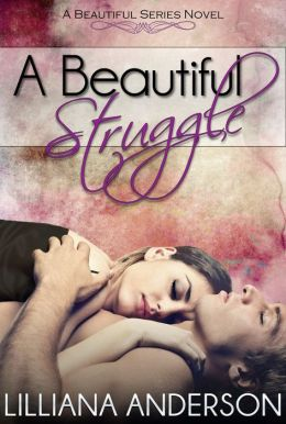 A Beautiful Struggle (A Beautiful Series Novel - book 1)