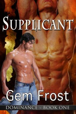 Supplicant (m/m erotic romance) [Dominance]