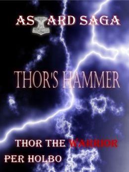 Asgard Saga: Thor's Hammer