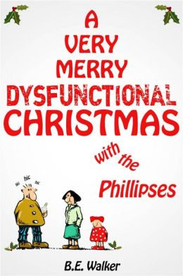 A Very Merry Dysfunctional Christmas With the Phillipses