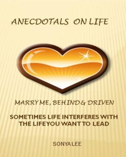 Anecdotals on Life