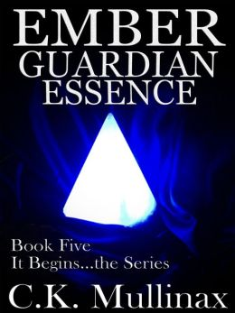 Ember Guardian Essence (Book Five)