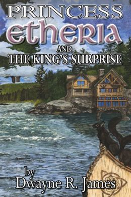 Princess Etheria and the King's Surprise