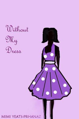 Without My Dress