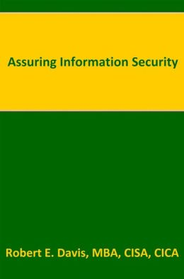 Assuring Information Security