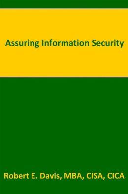 Assuring Information Security