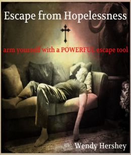 Escape from Hopelessness