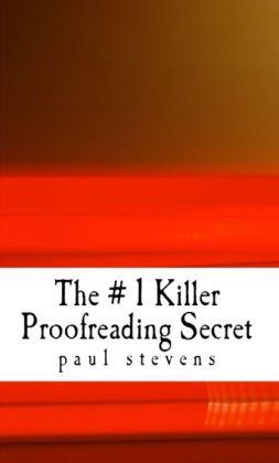 The # 1 Killer Proofreading Secret