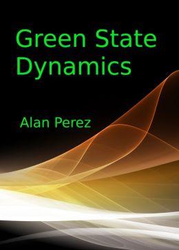 Green State Dynamics